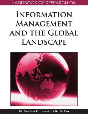 Handbook of Research on Information Management and the Global Landscape PDF