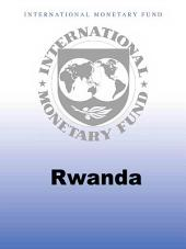 Rwanda: Sixth Review Under the Policy Support Instrument and Request for Extension of the Policy Support Instrument—Staff Report; Press Release