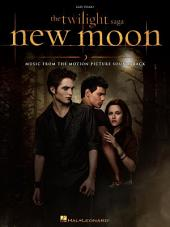 The Twilight Saga - New Moon (Songbook): Music from the Motion Picture Soundtrack