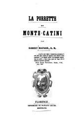 La Porrette, et Monte-Catini