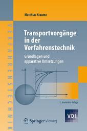 Transportvorgänge in der Verfahrenstechnik: Grundlagen und apparative Umsetzungen, Ausgabe 2