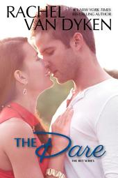 The Dare: (The Bet Series #3)