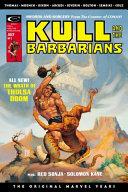 Kull  Savage Sword the Original Marvel Years Omnibus PDF