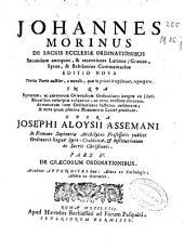 Johannes Morinus De sacris Ecclesiae ordinationibus secundum antiquos [et] recentiores latinos, graecos ... commentarius ...
