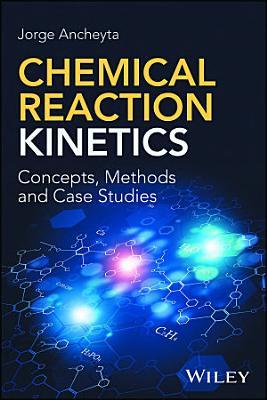 Chemical Reaction Kinetics