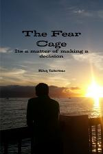 The fear cage