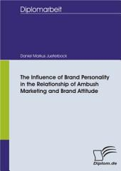 The Influence of Brand Personality in the Relationship of Ambush Marketing and Brand Attitude