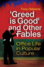 Greed is Good and Other Fables