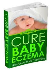 Cure Baby Eczema: Only Natural Methods That Work