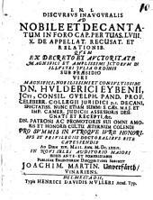 Discursus inaug. ad nobile et decantatum in foro cap. Per tuas. LVIII. X. de appellat. recusat. et relationib
