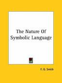 The Nature of Symbolic Language