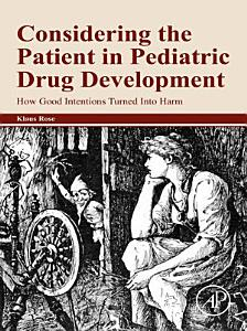 Considering the Patient in Pediatric Drug Development