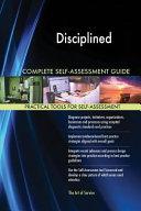 Disciplined Entrepreneurship Complete Self Assessment Guide
