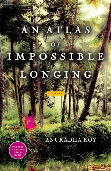 Download An Atlas of Impossible Longing Book