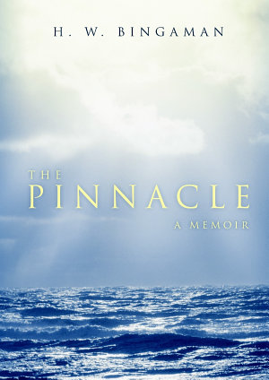 The Pinnacle  A Memoir