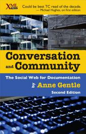 Conversation and Community: The Social Web for Documentation, Edition 2