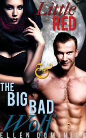 Little Red and the Big Bad Wolf: A BBW Paranormal Erotic Fairy Tale