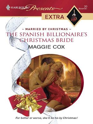 The Spanish Billionaire s Christmas Bride PDF