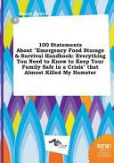 100 Statements about Emergency Food Storage and Survival Handbook