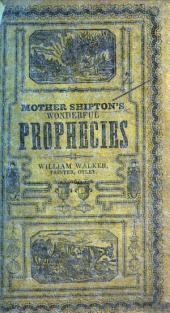 Mother Shipton's Wonderful Prophecies