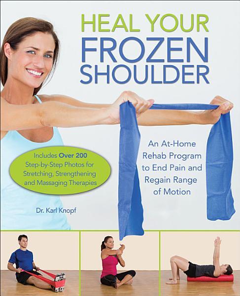 Download Heal Your Frozen Shoulder Book