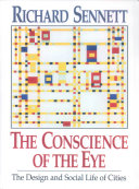 The Conscience of the Eye  The Design and Social Life of Cities PDF
