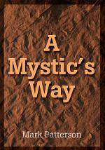 A Mystic's Way