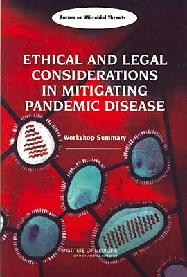 Ethical and Legal Considerations in Mitigating Pandemic Disease
