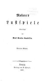 Molière's lustspiele: Band 4