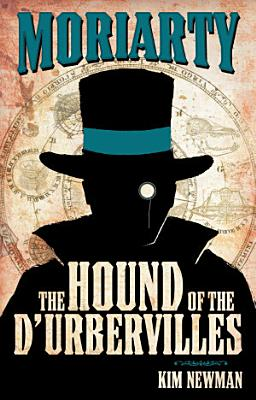 Professor Moriarty  The Hound of the D Urbervilles