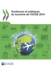 Tendances et politiques du tourisme de l'OCDE 2014