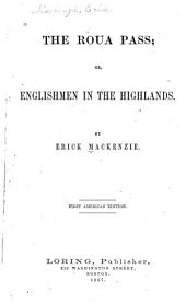 The Roua Pass: Or, Englishmen in the Highlands