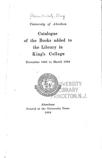 Catalogue of the Books Added to the Library in King s College PDF