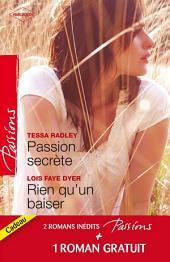 Passion secrète - Rien qu'un baiser - Un adversaire trop charmant: T2 - Saga des Jarrod