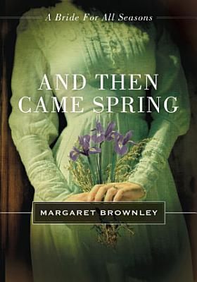 And Then Came Spring PDF