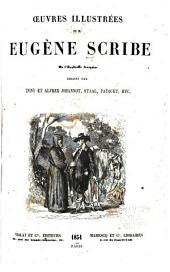 Oeuvres illustrées de E. Scribe ...