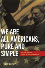 We Are All Americans, Pure and Simple