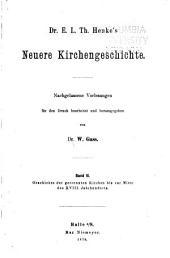 Neuere Kirchengeschichte: Nachgelassene Vorlesungen für den Druck, Bände 2-3