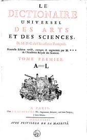 Le dictionnaire Des arts et des sciences: Volume1