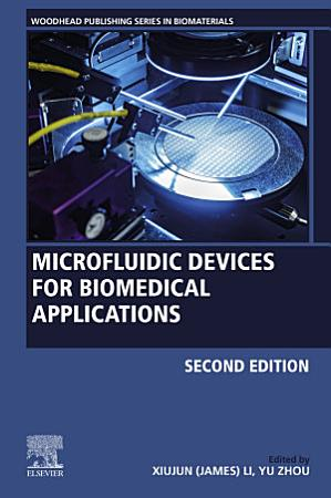 Microfluidic Devices for Biomedical Applications PDF