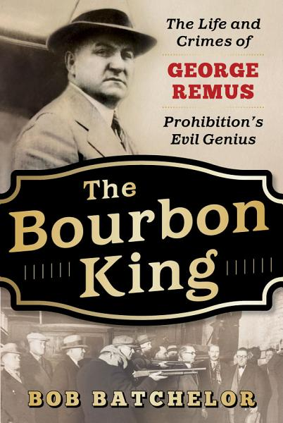 Download The Bourbon King Book