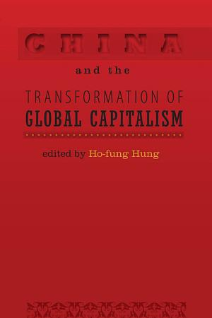 China and the Transformation of Global Capitalism PDF