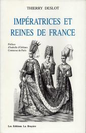 Impératrices et Reines de France