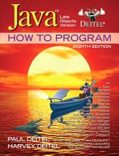 Java How to Program: Late Objects Version, Edition 8