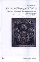 Orthodoxe Theologie im Dialog PDF