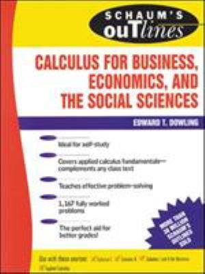 Schaum s Outline of Calculus for Business  Economics  and The Social Sciences