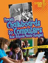 From Chalkboards to Computers: How Schools Have Changed