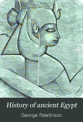 History of Ancient Egypt: Volume 2