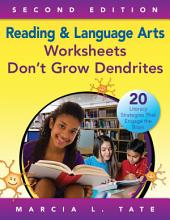 Reading and Language Arts Worksheets Don't Grow Dendrites: 20 Literacy Strategies That Engage the Brain, Edition 2