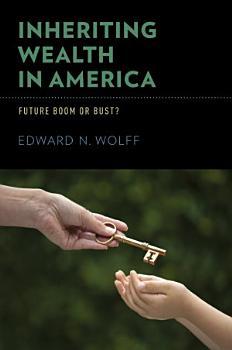 Inheriting Wealth in America PDF